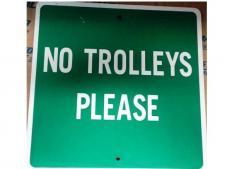 Alu info sign NO TROLLEYS PLEASE<br>